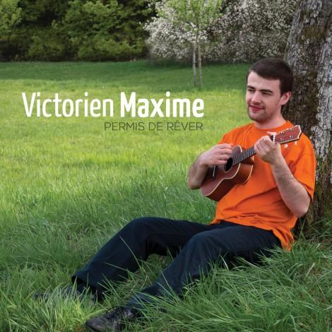 Victorien Maxime – Pochette album «Permis de rêver» (2013)